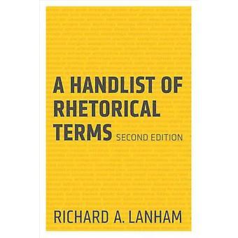 A Handlist of Rhetorical Terms by Richard A. Lanham - 9780520273689 B