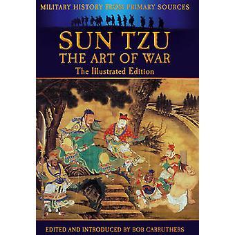 Sun Tzu krigskunsten gennem tiderne af Bob Carruthers - 978178159