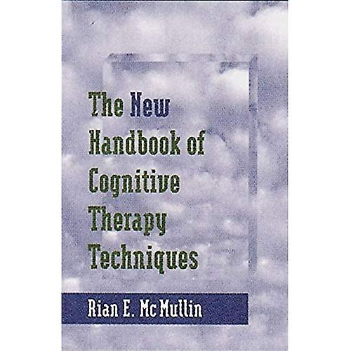 The nouveau Handbook of Cognitive Therapy Techniques (Norton Professional Books)