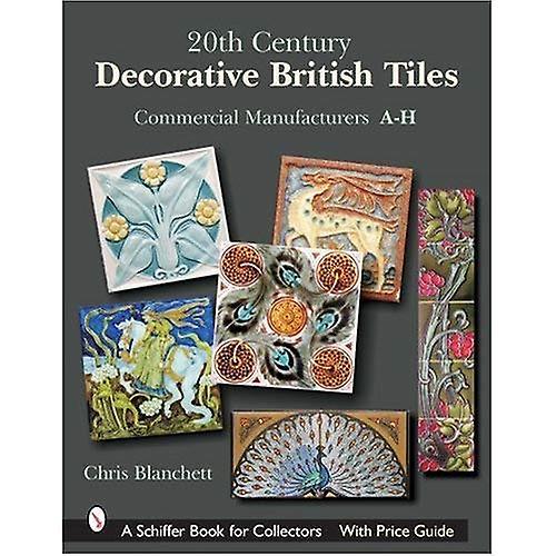 20th Century Decorative British Tiles  Commercial Manufacturers, A-H
