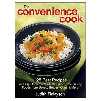 Cuisinier de commodité: 125 meilleures recettes