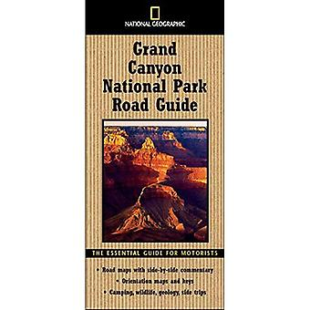 National Geographic Road Guide to Grand Canyon: The Essential Guide for Motorists (National Geographic Grand Canyon National Park Road Guide): The Essential ... Grand Canyon National Park Road Guide)