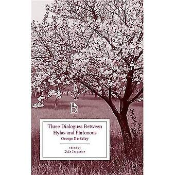 Three Dialogues Between Hylas and Philonous (Broadview Edition)
