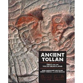 Ancient Tollan: Tula and the Toltec Heartland (Mesoamerican Worlds)
