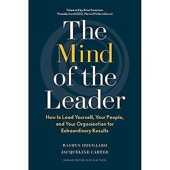 The Mind of the Leader: How to�Lead Yourself, Your People,�and Your Organization for�Extraordinary Results