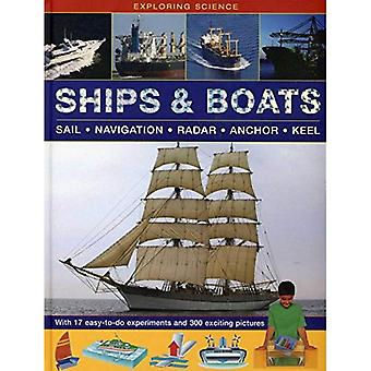 Ships & Boats: Sail * Navigation * Radar * Anchor * Keel (Exploring Science)