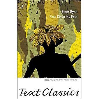 Fear Drive My Feet (Text Classics)