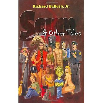 Scum and Other Tales