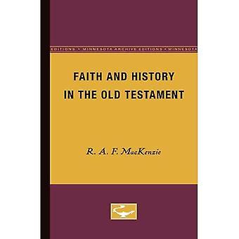 Glaube und Geschichte im alten Testament