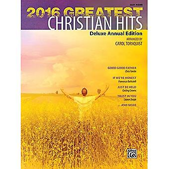2016 Greatest Christian Hits: Deluxe Annual Edition� (Greatest Hits)