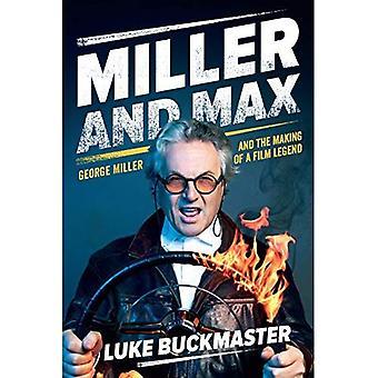 Miller och Max: George Miller och skapandet av en Film Legend