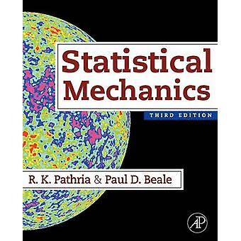 Statistical Mechanics by Pathria & R. K.