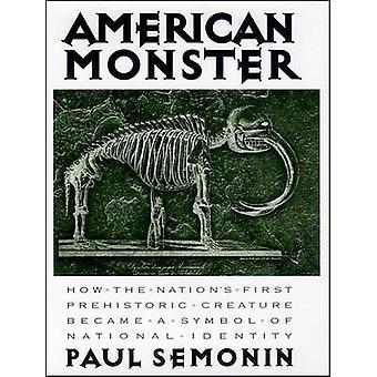 Amerikanske Monster af Sémonin & Paul