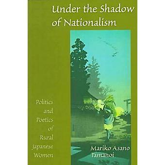 Sous l'ombre du nationalisme par Tamanoi & Mariko Asano