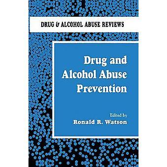 Drug and Alcohol Abuse Prevention par Watson & Ronald