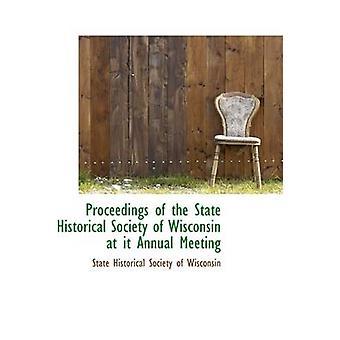 وقائع المجتمع الدولة التاريخية من ولاية ويسكونسن في ذلك