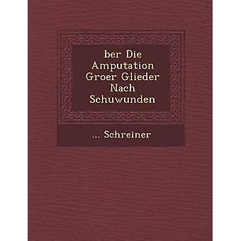 Ber sterben Amputation Groër Glieder Nach Schuwunden von Schreiner &...