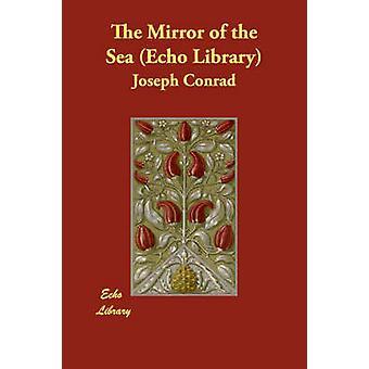 Der Spiegel des Meeres Echo Bibliothek von Conrad & Joseph
