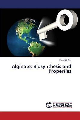 Alginate Biosynthesis and Propercravates by Butt Zahid Ali