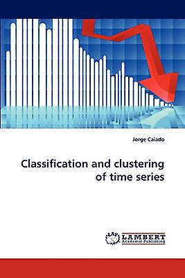 Classification and clustebague of time series by Caiado & Jorge