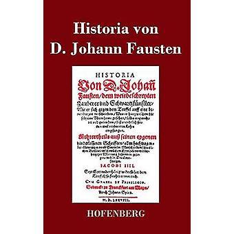Historia von D. Johann Fausten by Anonym