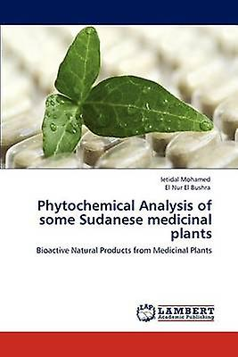 Phytochemical Analysis of some Sudanese medicinal plants by Mohamed & Ietidal