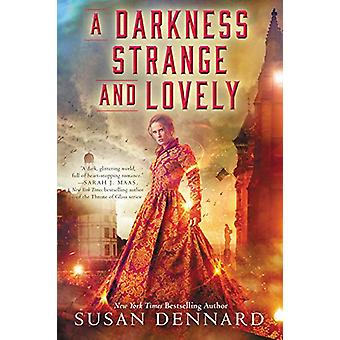 A Darkness Strange and Lovely by Susan Dennard - 9780062658166 Book