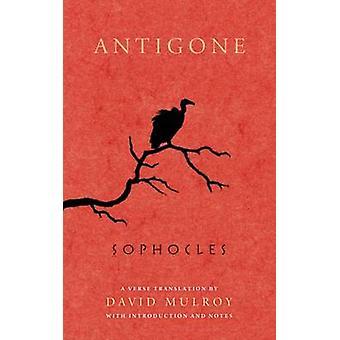 Antigone by Sophocles - David D. Mulroy - 9780299290849 Book