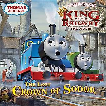 The Lost Crown of Sodor by Wilbert Vere Awdry - Tommy Stubbs - 978044