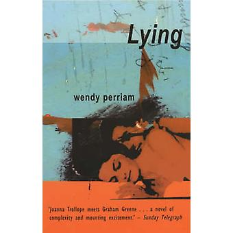 Lying (New edition) by Wendy Perriam - 9780720611281 Book