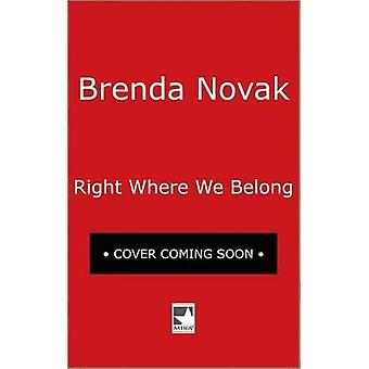 Right Where We Belong by Brenda Novak - 9780778330387 Book