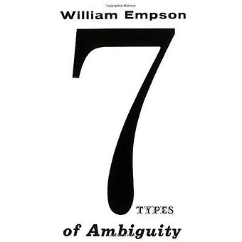 Seven Types of Ambiguity by William Empson - 9780811200370 Book