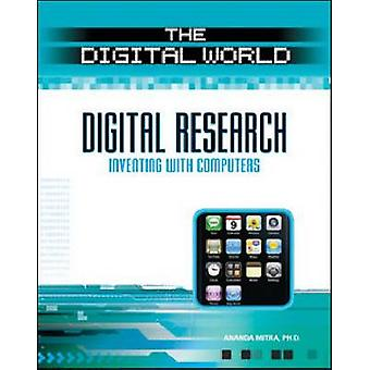 Digital Research - Inventing with Computers by Ananda Mitra - 97808160