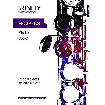 Mosaics for Flute (Initial-Grade 5) - Book 1 by Trinity College London