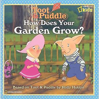 How Does Your Garden Grow? by Laura F Marsh - 9781426304828 Book