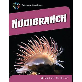 Nudibranch by Susan H Gray - 9781631880216 Book