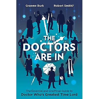 The Doctors are in - The Essential and Unofficial Guide to Doctor Who'