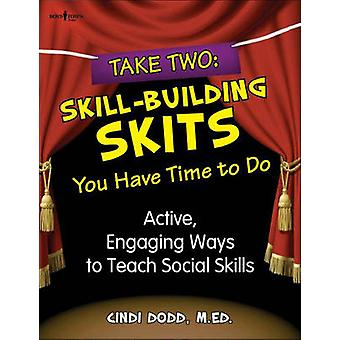 Take Two - Skill Building Skits You Have Time to Do - Active - Engaging