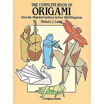 Dover Publications The Complete Book Of Origami Dov 25837