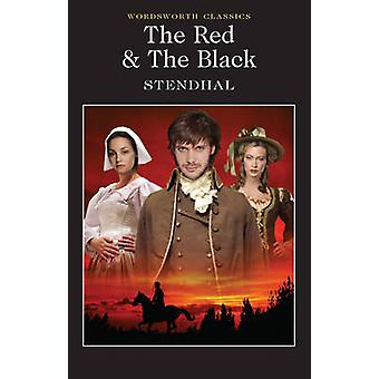 The Red  the Black by Stendhal & Keith Carabine & Moya Longstaffe & C. K. ScottMoncrieff