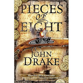 Pieces of Eight (John Silver 2) (Paperback) by Drake John
