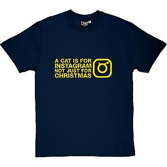 A Cat Is For Instagram, Not Just For Christmas Men's T-Shirt