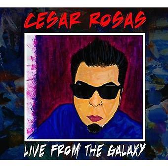 Cesar Rosas - Live på Galaxy [CD] USA importen