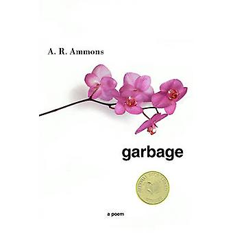 Garbage - A Poem by A. R. Ammons - 9780393324112 Book