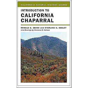 Introduction to California Chaparral by Ronald D. Quinn - Sterling C.