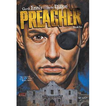 Preacher - Book 6  by Steve Dillon - Garth Ennis - 9781401252793 Book