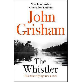 Whistler av John Grisham - 9781444791105 bok