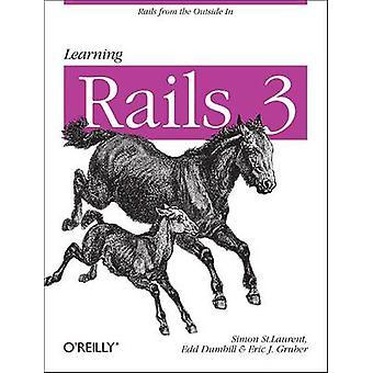 Leren van de Rails 3 door Simon St.Laurent - Edd Dumbill - Eric J. Gruber-