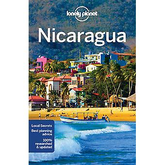 Lonely Planet Nicaragua by Lonely Planet - Bridget Gleeson - Alex Ege
