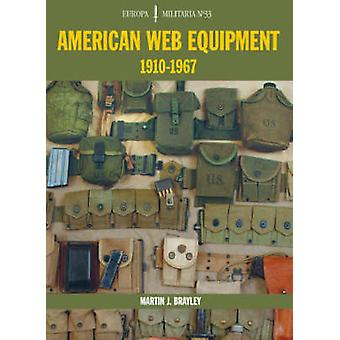 American Web Equipment 1910-1967 by Martin J. Brayley - 9781861268327